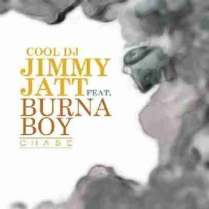 Dj Jimmy Jatt - Chase ft Burna Boy
